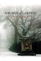 A WORLD of GARDENS | John Dixon Hunt | 9781780235066