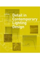 Detail in Contemporary Lighting Design | Jill Entwistle | 9781780670102