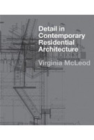 Detail in Contemporary Residential Architecture