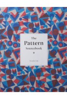 The Pattern Sourcebook. A Century of Surface Design | Drusilla Cole | 9781780674711
