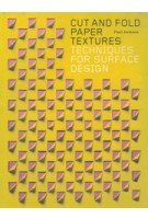 Cut and Fold Paper Textures  Techniques for Surface Design Paul Jackson | 9781780678610 | Laurence King Publishing