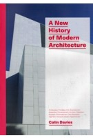 New History of Modern Architecture (paperback edition) | Colin Davies | 9781786270573