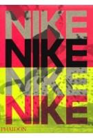 Nike. Better is Temporary | Sam Grawe | 9781838660512 | PHAIDON