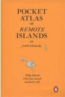 Pocket Atlas of Remote Islands. Fifty Islands I Have Not Visited and Never Will | Judith Schalansky | 9781846143496
