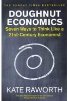 Doughnut Economics. Seven Ways to Think Like a 21st-Century Economist   Kate Raworth   9781847941398   Random House Publishing
