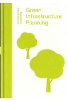 Green Infrastructure Planning. Reintegrating Landscape in Urban Planning | Ian Mell | 9781848222755 | Lund Humphries