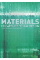 Materials For Architectural Design | Victoria Ballard Bell, Patrick Rand | 9781856694803