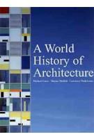 A World History of Architecture (2nd edition)   Marian Moffett, Michael Fazio, Lawrence Wodehouse   9781856695497