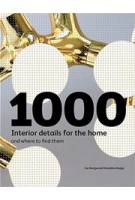 1000 Interior Details for the Home and Where to Find Them | Geraldine Rudge, Ian Rudge | 9781856696104