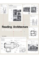 Reading Architecture. A Visual Lexicon | Owen Hopkins | 9781856697361