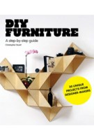 DIY FURNITURE. A Step-by-Step Guide | Christopher Stuart | 9781856697422