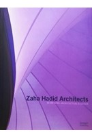 Zaha Hadid Architects. redefining architecture & design | 9781864706994 | image publishing