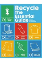 Recycle. The Essential Guide | Lucy Siegle | 9781907317026