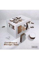 Outside the box. Cardboard Design Now | Michael Czerwinski, Santiago Perez | 9781907317101