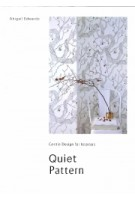 Quiet Pattern. Gentle Design for Interiors | Abigail Edwards | 9781908337450