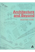 Architecture and Beyond Procter-Rihl | 9781908967404 | Artifice