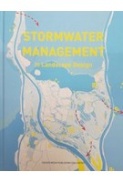 STORMWATER MANAGEMENT in Landscape Design | Design Media Publishing | 9781910596616