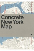 Concrete New York Map | Allison Meier, Jason Woods | 9781912018659 | Blue Crow Media