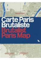 Brutalist Paris Map - Carte Paris Brutaliste | Robin Wilson | 9781912018710 | Blue Crow