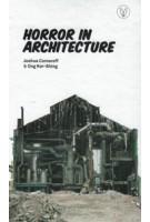 Horror in Architecture | Joshua Comaroff, Ong Ker-Shing | 9781935935902