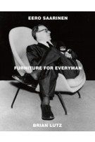 Eero Saarinen. Furniture For Everyman