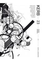 KERB 23. Digital Landscapes | Georgia Aldous, Sophia Horomidis, Rebecca Pike, Robert Williamson | 9781940291765
