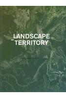 Landscape as Territory | Clara Olóriz Sanjuán | 9781948765190 | Actar Publishers