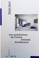 Eileen Gray Intimate Architecture | Hyx Editions | 9782373820072