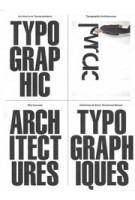Wim Crouwel: Typographic Architectures - Architectures Typographiques | Cattherine de Smet, Emmanuel Berard | 9782490077472 | Éditions B42
