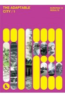 THE ADAPTABLE CITY /1. Europan 12 Results | 9782914296274