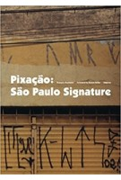 Pixacao. Sao Paulo Signature