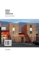 Urban Transformation | Ilka Ruby, Andreas Ruby | 9783000248788