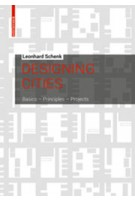 Designing Cities. Basics Principles Projects | Leonhard Schenk | 9783034613255