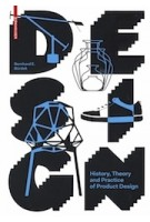 DESIGN |  History, Theory and Practice of Product Design | Bernhard E. Bürdek | 9783035604030 | Birkhäuser
