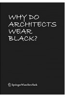 Why Do Architects Wear Black? | Cordula Rau | 9783035614107 | Birkhäuser