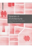Spaces in Architecture. Areas, Distances, Dimensions | Bert Bielefeld | 9783035617238 | Birkhäuser