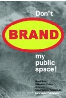 Don't Brand My Public Space!