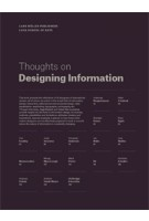 Thoughts on Designing Information | Inge Gobert, Johan Van Looveren | 9783037784365