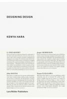 DESIGNING DESIGN | Kenya Hara | 9783037784501