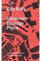 City RIffs Urbanism Ecology Place   Richard Plunz