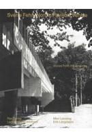 Sverre Fehn, Nordic Pavilion, Venice. Voices from the Archives | Mari Lending, Erik Langdalen | 9783037786390 | Lars Müller, Pax Forlag