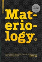 Materiology. The Creative Industry's Guide to Materials and Technologies | Daniel Kula, Élodie Ternaux | 9783038212546