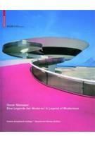 Oscar Niemeyer. A Legend of Modernism - Eine Legende der Moderne (2nd revised edition)   Paul Andreas, Ingeborg Flagge   9783038214489