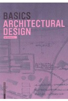 BASICS. Architectural Design | Bert Bielefeld | 9783038215608