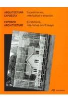 Exposed Architecture. Exhibitions, Interludes and Essays | Isabel Abascal, Mario Ballesteros | 9783038600824 | PARK BOOKS, LIGA