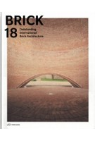 BRICK 18. Outstanding International Brick Architecture | Wienerberger AG | 9783038600909
