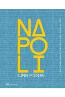 Napoli Super Modern | Benoit Jallon, Umberto Napolitano | 9783038602187 | Park Books