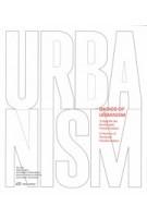 Basics of Urbanism. 12 Notions of Territorial Transformation   9783038602606   PARK BOOKS
