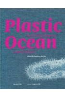 Plastic Ocean. Art and Science Responses to Marine Pollution | Ingeborg Reichle | 9783110744729 | De Gruyter
