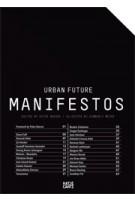 Urban Future Manifestos | Peter Noever, Kimberli Meyer | 9783775727310